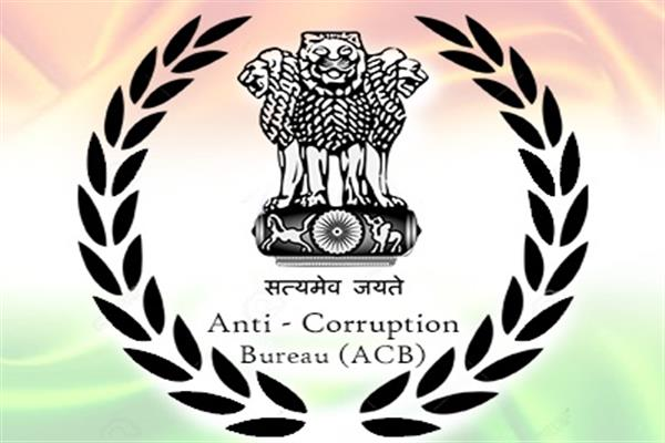ACB books Sr. Town Planner, Commissioner MC Jammu for misusing official position | KNO